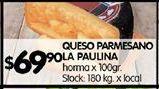 Oferta de Queso parmesano La paulina por $69,9