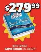 Oferta de Queso cremoso Saint Paulin por $279,99