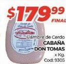 Oferta de Fiambre Cabaña Don Tomas por $179,99