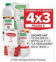 Oferta de Leches UAT tetra brick/botella x 1lt LA SERENISIMA  por
