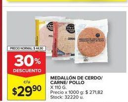 Oferta de Medallon de cerdo/carne/pollo x 110gr  por $29,9