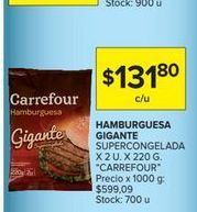 Oferta de Hamburguesas Gigante supercongelada x 2un. 220gr CARREFOUR  por $131,8