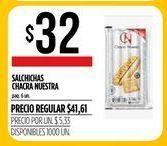 Oferta de Salchichas CHACRA NUESTRA  por $32