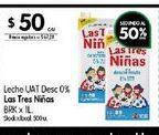 Oferta de Leche UAT  Las Tres Niñas X 1lt por $50