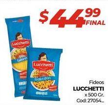 Oferta de Fideos Lucchetti x 500gr por $44,99