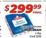 Oferta de Queso cremoso Supercrem x kg por $299,99