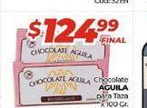 Oferta de Chocolate Aguila para taza x 100gr por $124,99