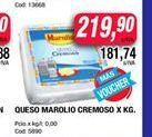 Oferta de Queso MAROLIO cremoso x kg  por $219,9