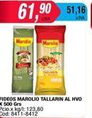 Oferta de Fideos Marolio tallarin al hvo x 500grs  por $61,9