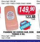 Oferta de Fiambre de cerdo  cab. DON TOMAS  por $149,9
