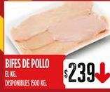 Oferta de Bifes de pollo por $239