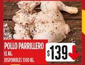 Oferta de Pollo parrillero por $139