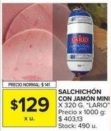 Oferta de Salchichón Lario por $129