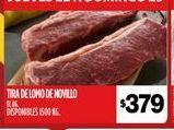 Oferta de Tira de lomo de novillo  por $379