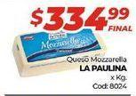 Oferta de Mozzarella La paulina por $334,99