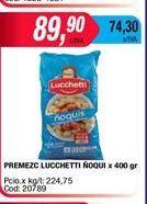 Oferta de Premezc Lucchetti ñoquis x 400gr  por $89,9