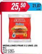 Oferta de Hamburguesas Friar por $25,5
