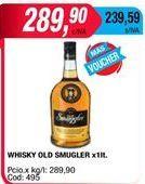 Oferta de Whisky Old Smuggler por $289,9