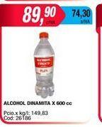 Oferta de Alcohol dinamita x 600cc  por $89,9