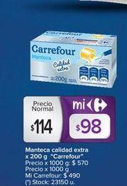 Oferta de Manteca calidad extra x 200g CARREFOUR por $114
