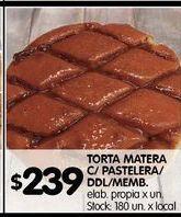 Oferta de Torta matera c/pastelera/ ddl/memb elab.propia x un. por $239