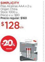 Oferta de SIMPLICITYPilas Alcalinas AAA x 2 u. por $128