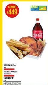 Oferta de Pollo al spiedo + 1 gaseosa Coca Cola + 1 Pan baguette  por $449