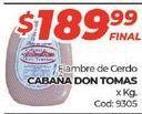 Oferta de Fiambre de cerdo Cabaña Don Tomas por $189,99