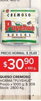 Oferta de Queso cremoso Puyehué  por $30,9