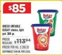 Oferta de Queso de untar Ilolay por $85
