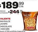 Oferta de Pan dulce Valente c/chips 400grs  por $189,99