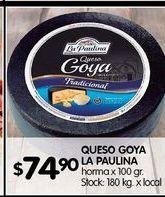 Oferta de Queso goya La paulina por $74,9