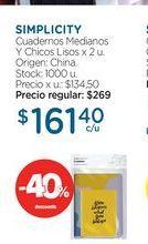 Oferta de SIMPLICITYCuadernos Medianos Y Chicos Lisos x 2 u. por $161,4