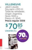 Oferta de VILLENEUVEJabón Líquido Doy pack x 200 ml. por $70,85
