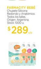 Oferta de FARMACITY BEBÉChupete Silicona Redondo y Anatómico. por $289