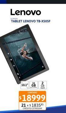"""Oferta de Tablet Lenovo TB-X505F 10.1"""" 2-16GB por $18999"""