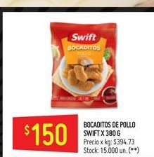 Oferta de Bocaditos de pollo 380g Swift por $150