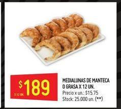 Oferta de Medialunas de manteca o grasa 12un por $189
