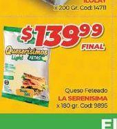 Oferta de Queso feteado LA SERENISIMA 180gr  por $139,99
