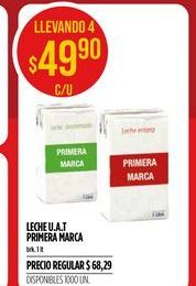 Oferta de Leche U.A.T Primera marca 1LT  por $49,9