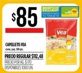 Oferta de Capelletis VEA 500grs  por $85