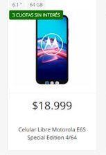 Oferta de Celulares Motorola libre E6s special edition  por $18999