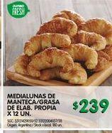 Oferta de Medialunas de manteca/grasa de elab.propia 12un  por $239