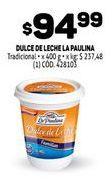 Oferta de Dulce de leche La paulina 400g  por $94,99