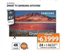 "Oferta de Smart Tv 43"" Samsung UN43TU7000GCZB UHD 4K por $63999"