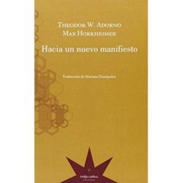 Oferta de HACIA UN NUEVO MANIFIESTO - THEODOR ADORNO por $990