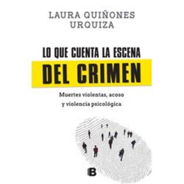 Oferta de LO QUE CUENTA LA ESCENA DEL CRIMEN por $1749