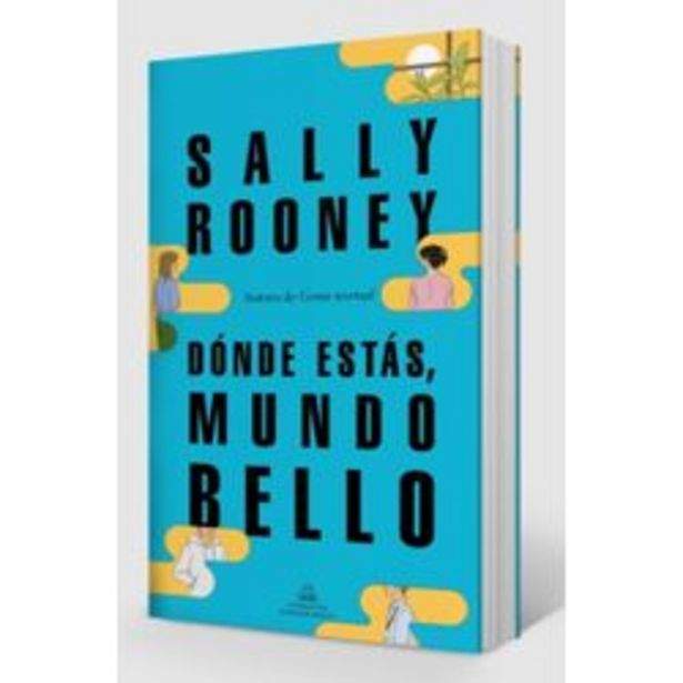 Oferta de LIBRO DONDE ESTAS MUNDO BELLO - SALLY ROONEY por $1599