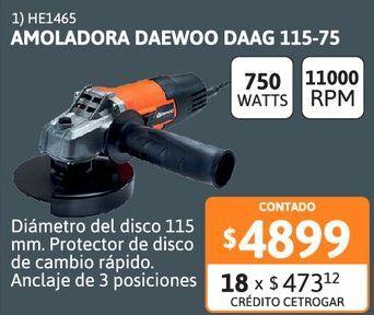 "Oferta de Amolad Daewoo 4""1/2 760w DAAG 115-75 por $4899"