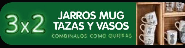 Oferta de JARROS MUG TAZAS Y VASOS 3x2 por